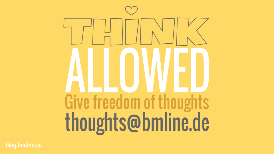 think allowed - Give freedom of thoughts